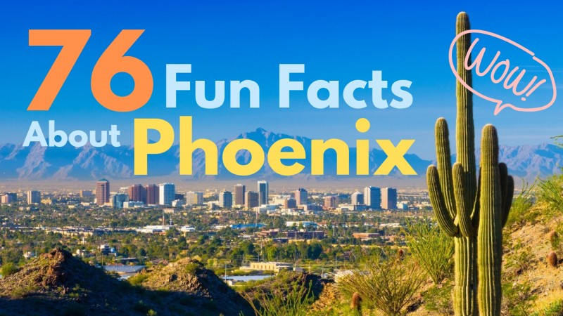 Phoenix Arizona fun facts trivia history