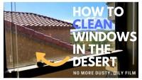 window cleaning desert dust Phoenix Arizona