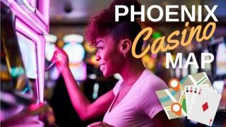 casinos Phoenix gaming gambling map